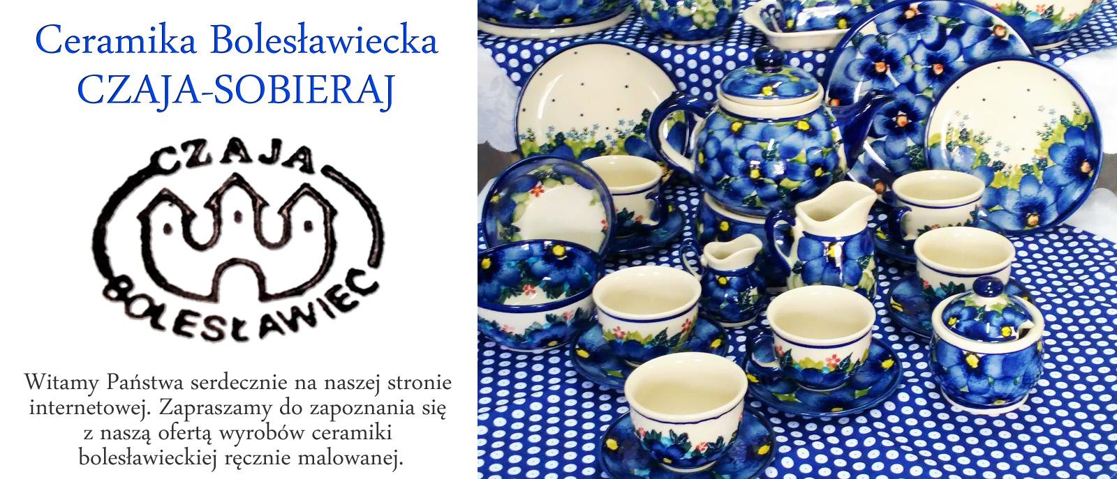 Ceramika bolesławiecka CZAJA-SOBIERAJ